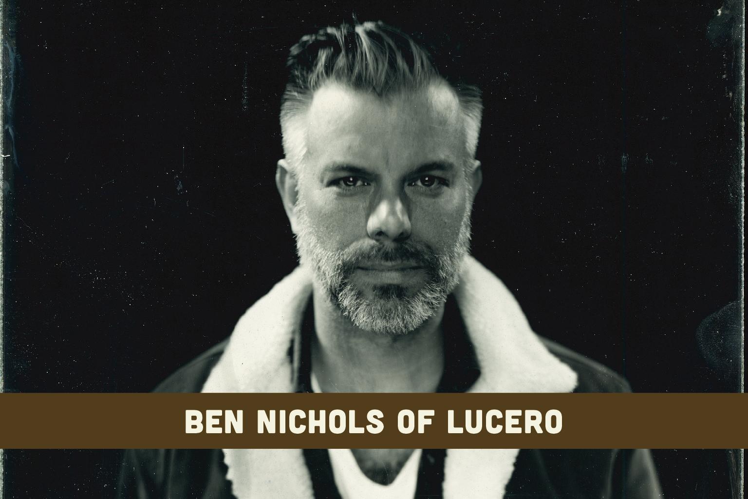 Ben Nichols of Lucero