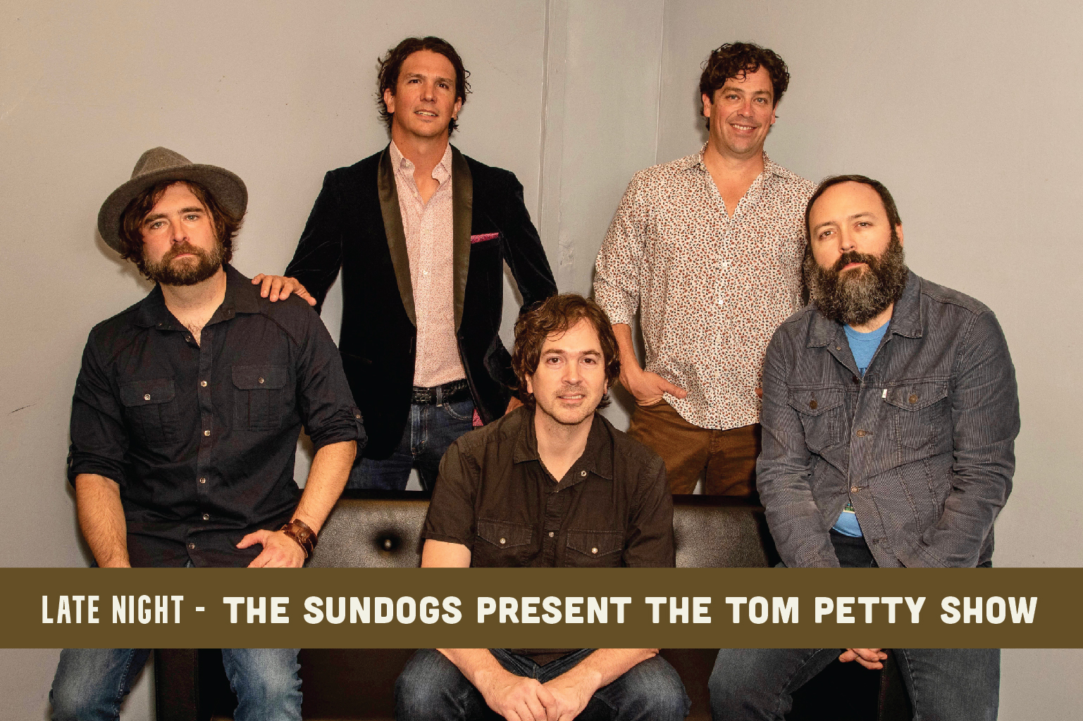 The Sundogs Present The Tom Petty Show